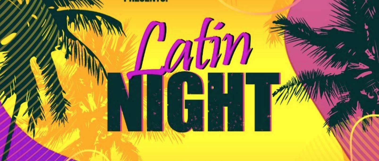 Latin Night 💃🏻