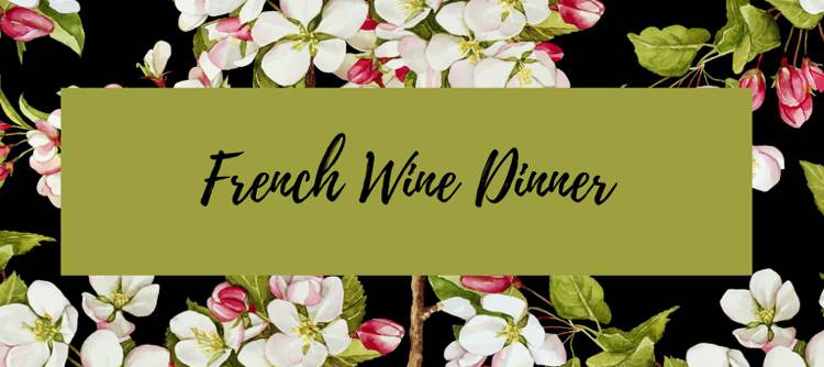 Spring French Wine Dinner