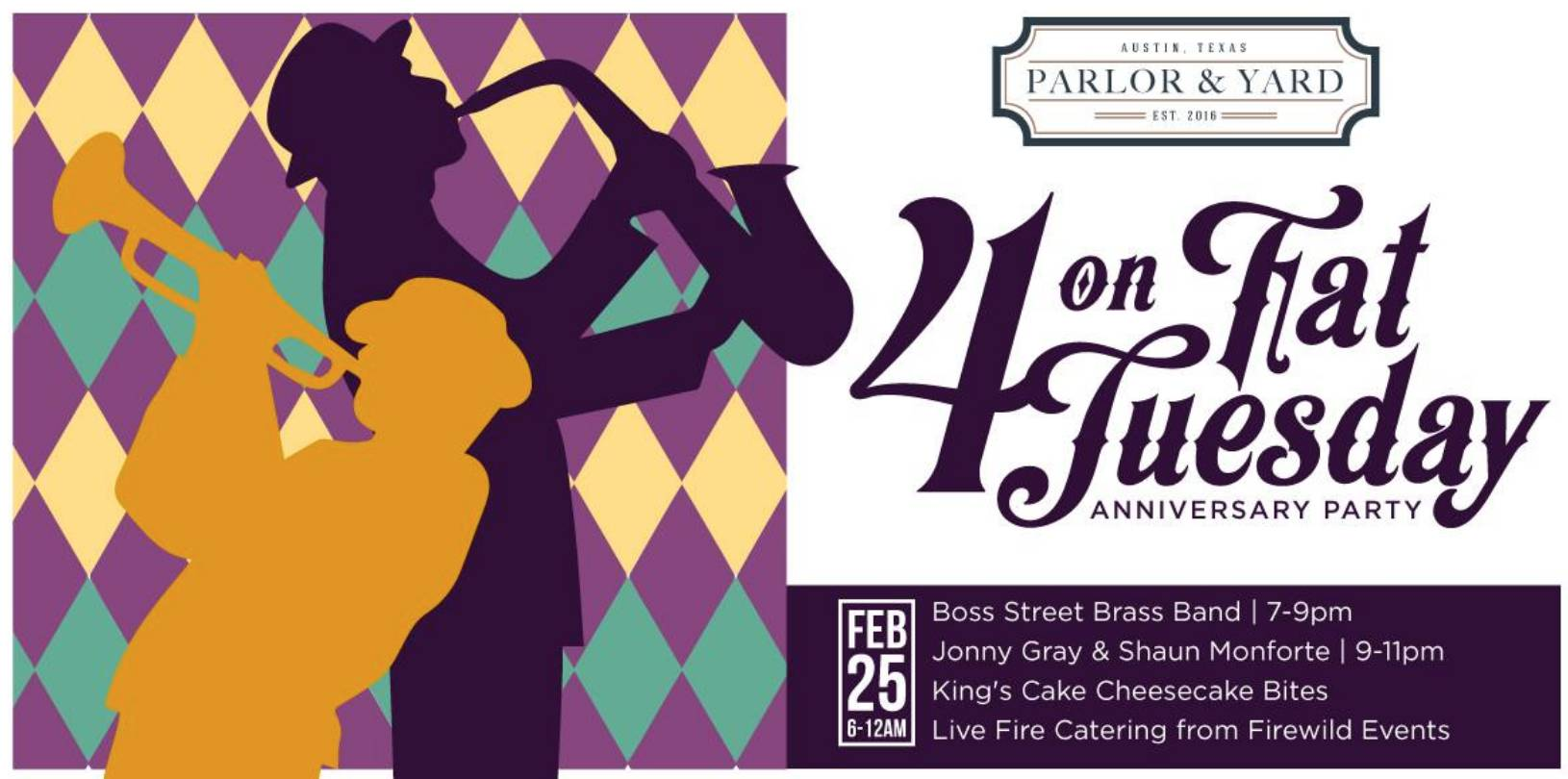 Parlor & Yard turns 4 on Fat Tuesday!
