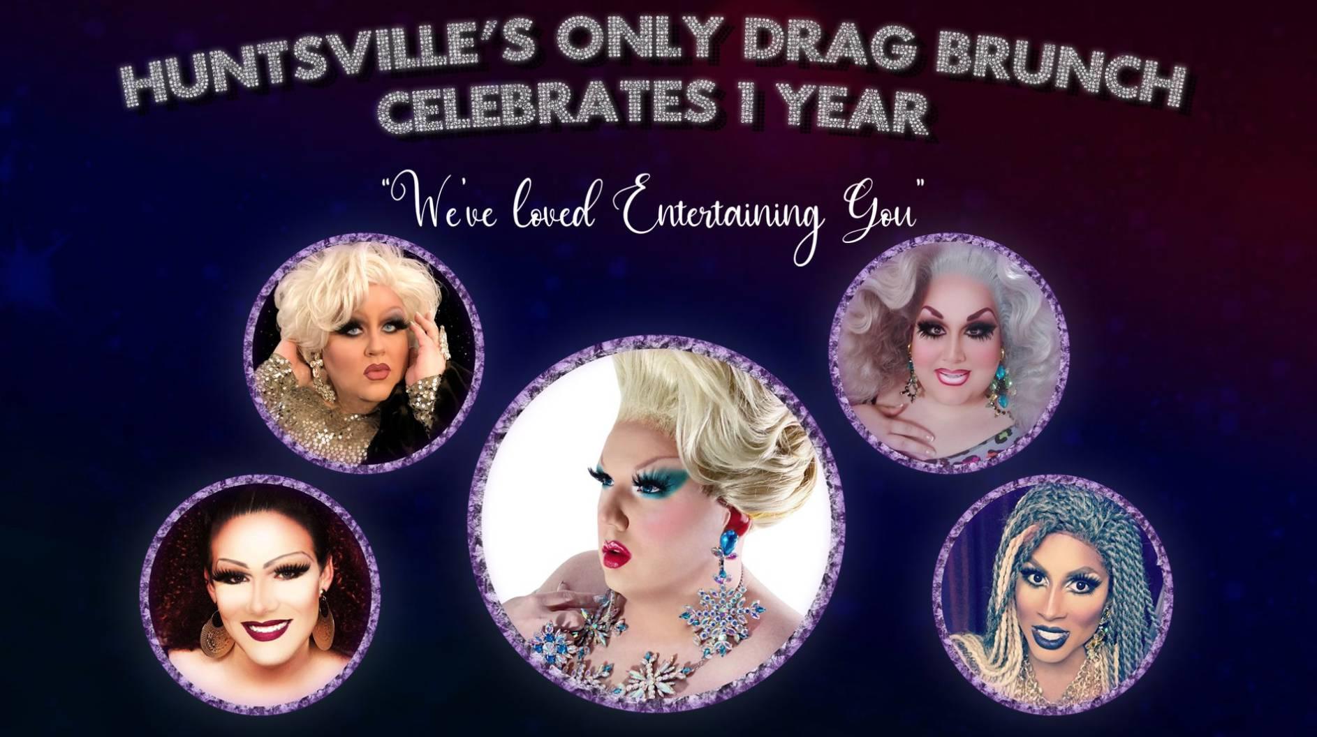 Drag Brunch 1 Year Anniversary
