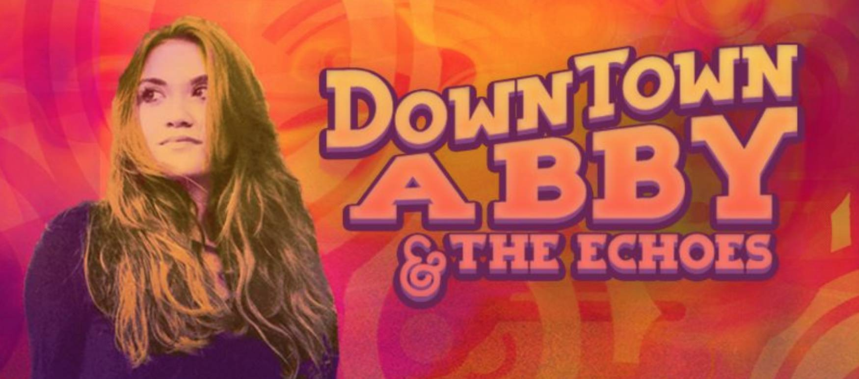 Downtown Abby & The Echos