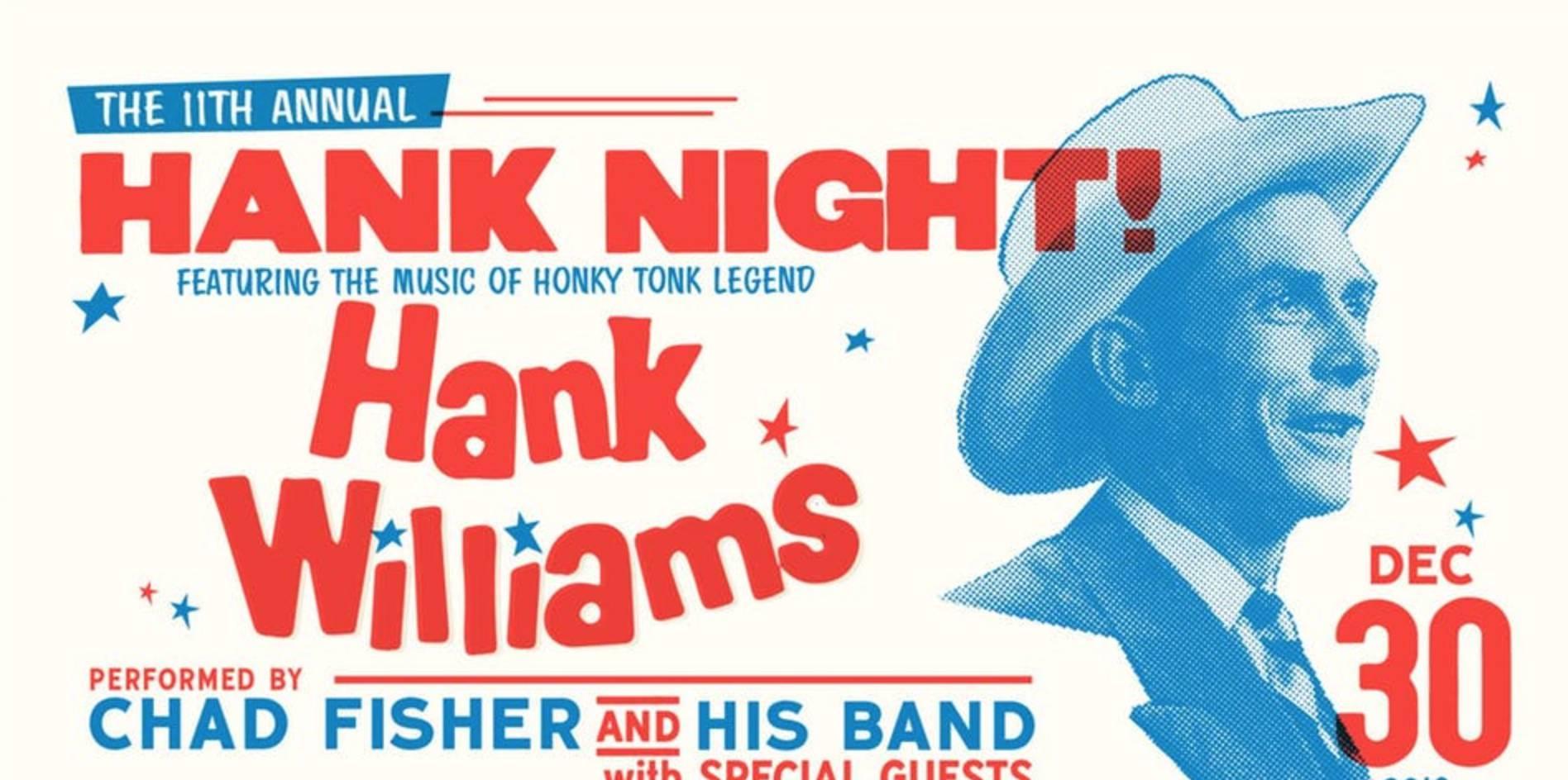 The 11th Annual Hank Night