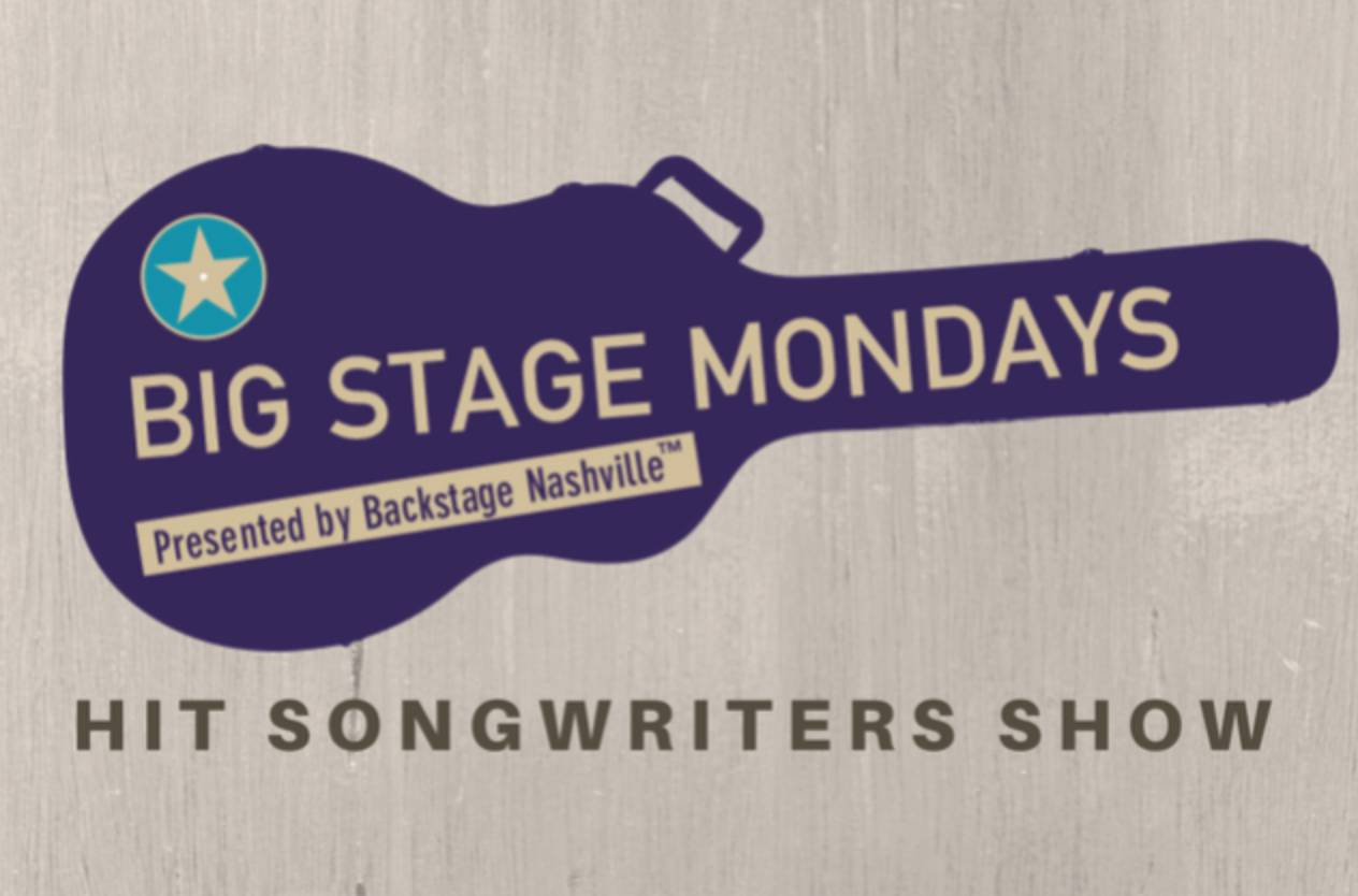 Big Stage Mondays Hit Songwriters Show