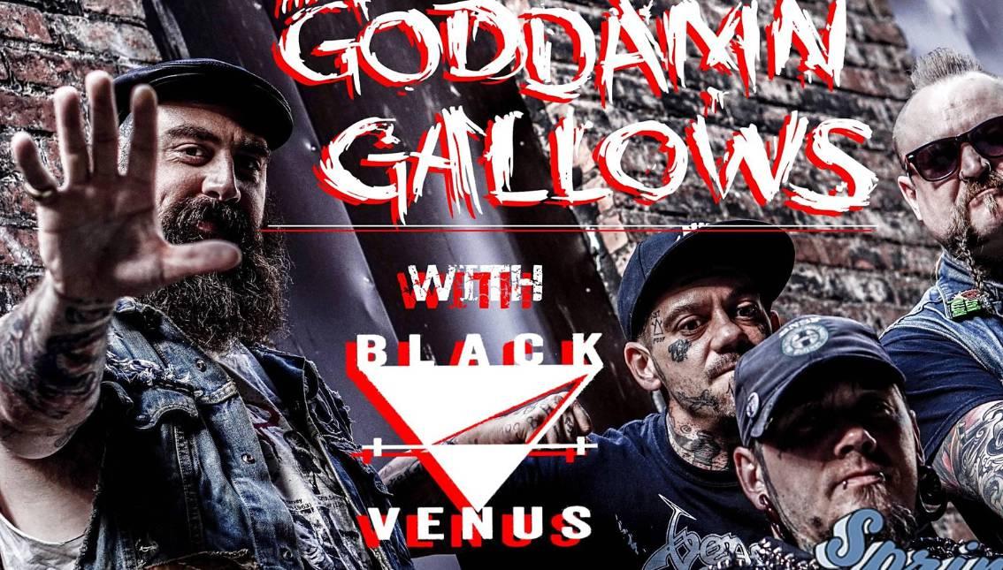 The Goddamn Gallows w/ Black Venus