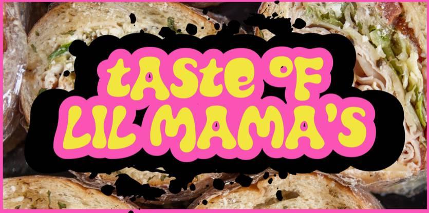 Taste of Lil Mama's