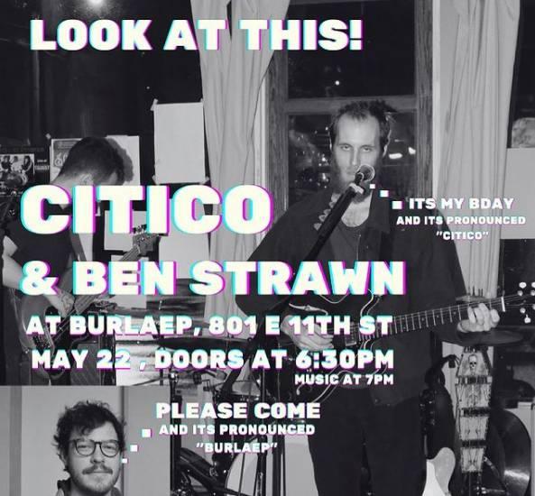 Citico & Ben Strawn Live @Burlaep