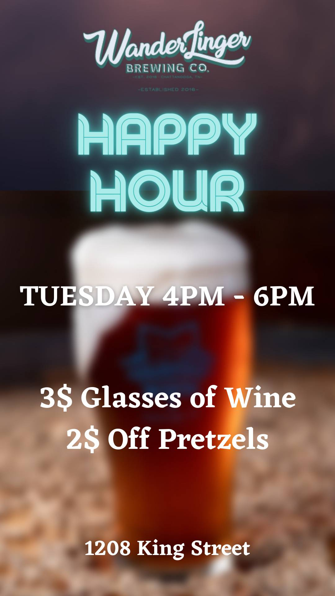 Tuesday Happy Hour! $3 Wine/$2 Off Pretzels