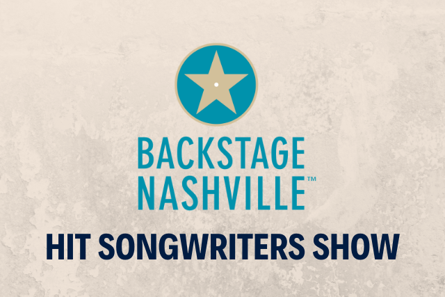 Backstage Nashville VIP Hit Songwriters