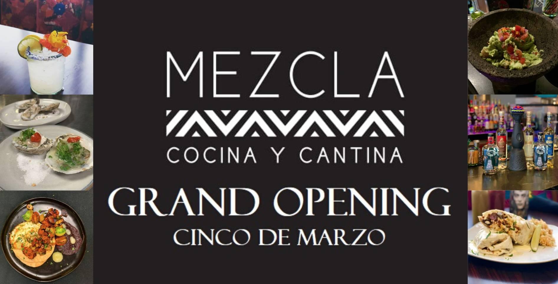 Mezcla Grand Opening - Cinco de Marzo