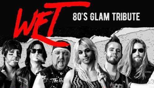 80's Glam Night featuring WET!