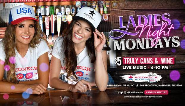 Ladies Night Mondays