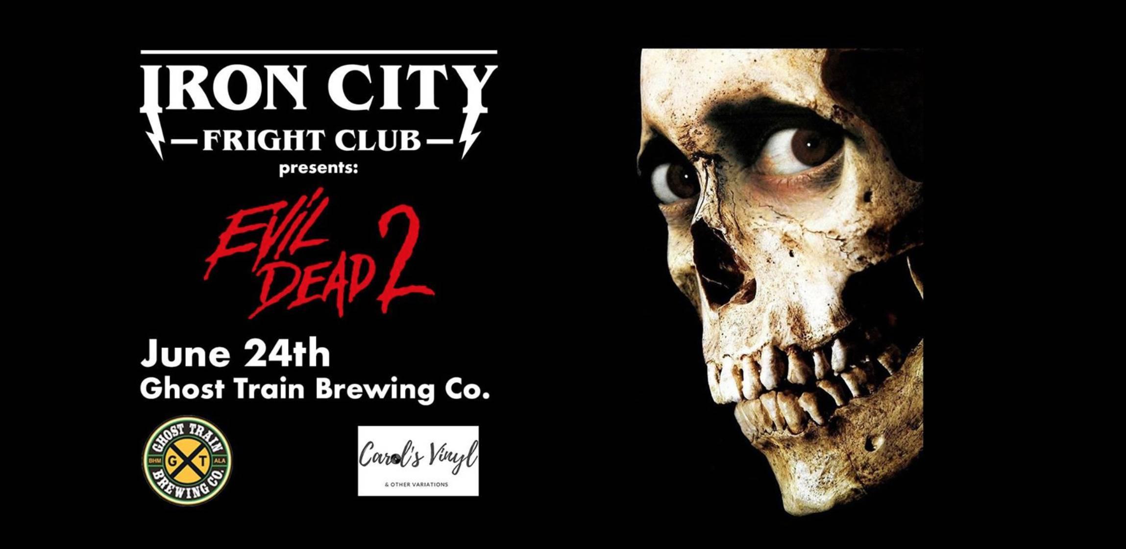 Iron City Fright Club Presents: Evil Dead 2