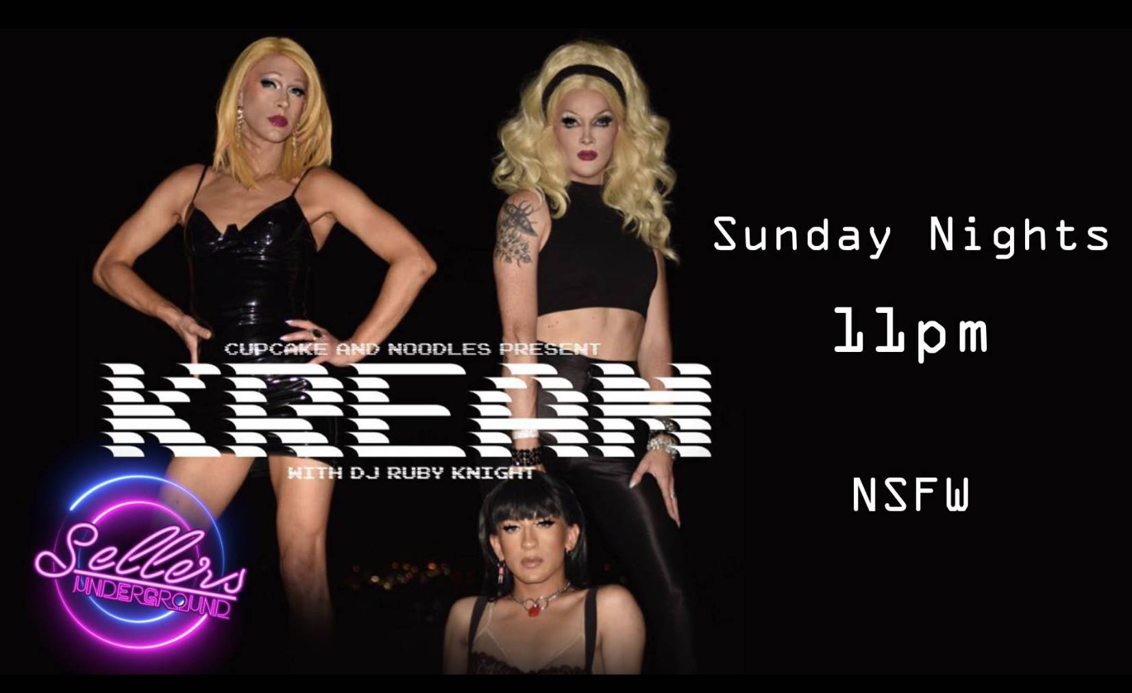 Kream with Cupcake & Noodles - Drag Show