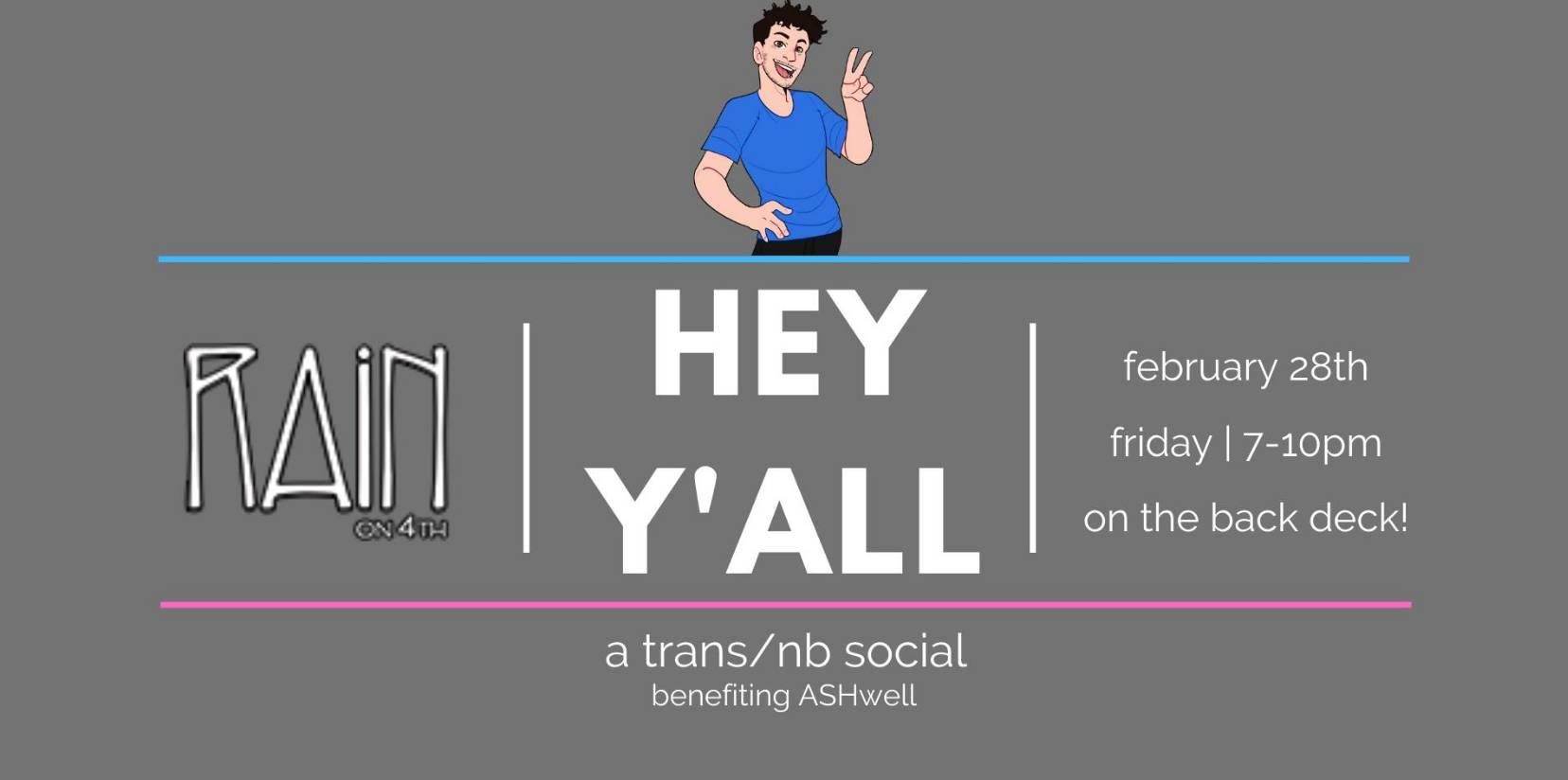 Hey Y'all: a trans/nb social