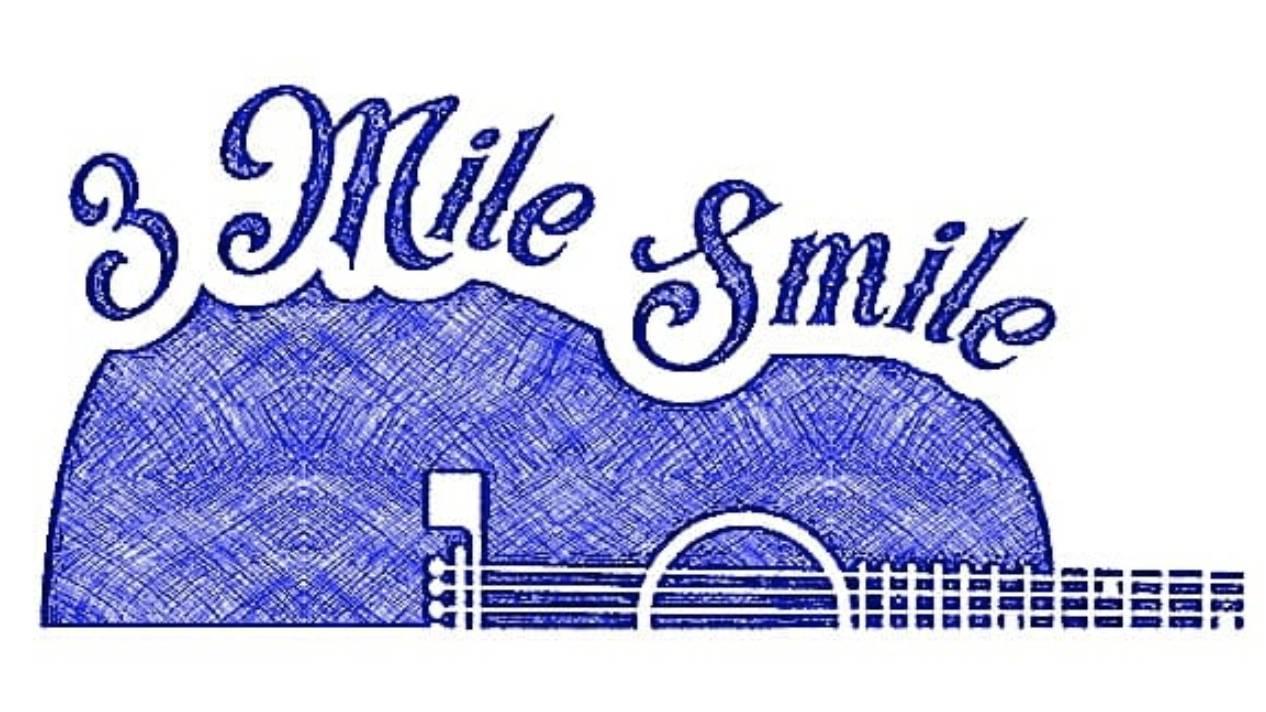 Live Music w/ 3 Mile Smile & Friends