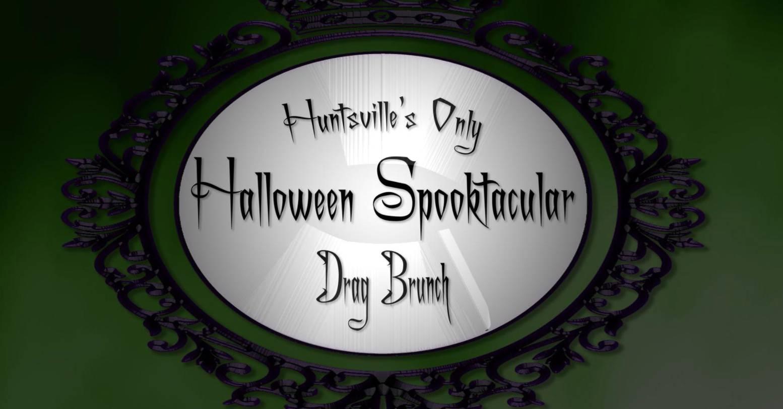 Drag Brunch - Halloween Spooktacular