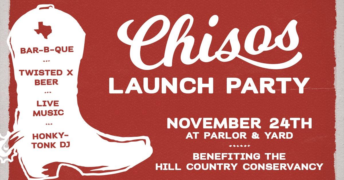 Chisos Launch Party & Concert