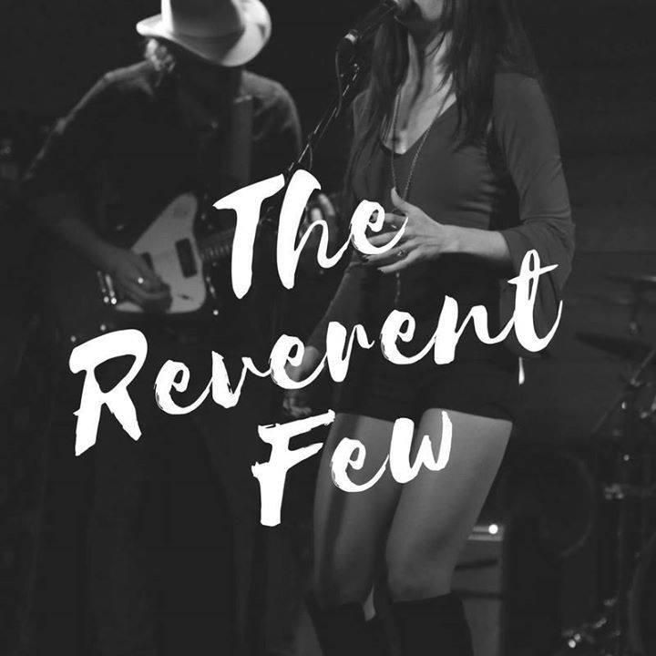 Live Music w/ The Reverent Few