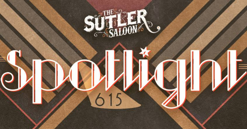 Spotlight 615 at The Sutler
