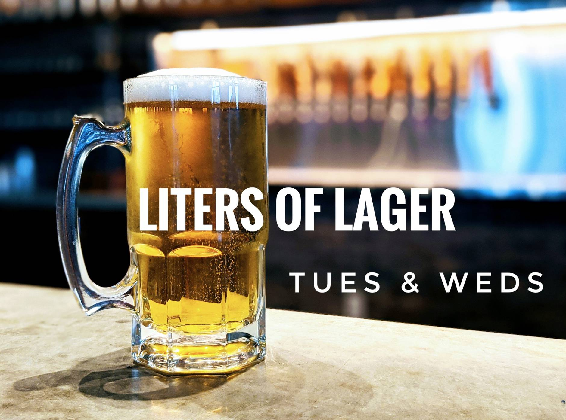 Liters of Lager & Happy Hour (4-6)