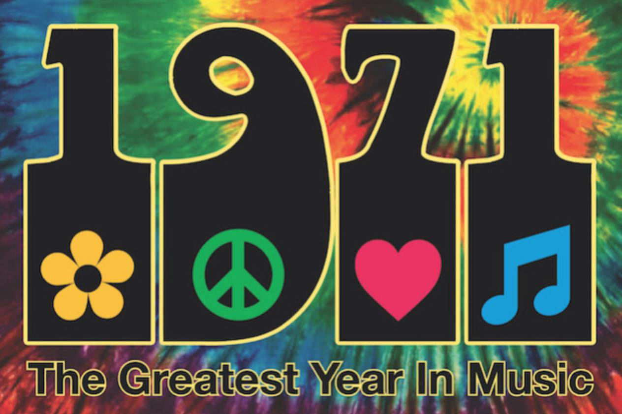 1971 - The Greatest Year in Music