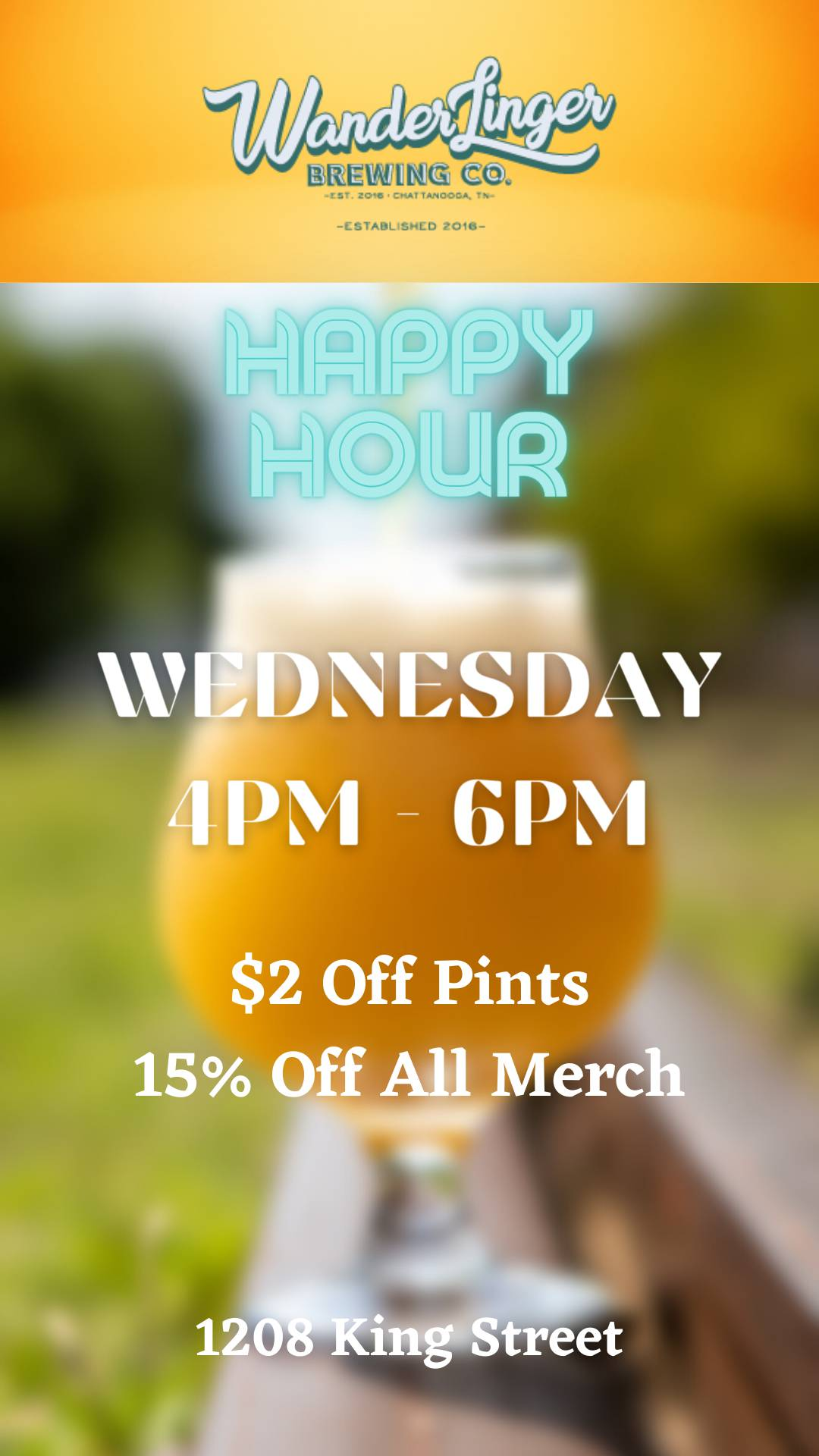Wednesday Happy Hour! $2 Off Pints/15% Off All Merch