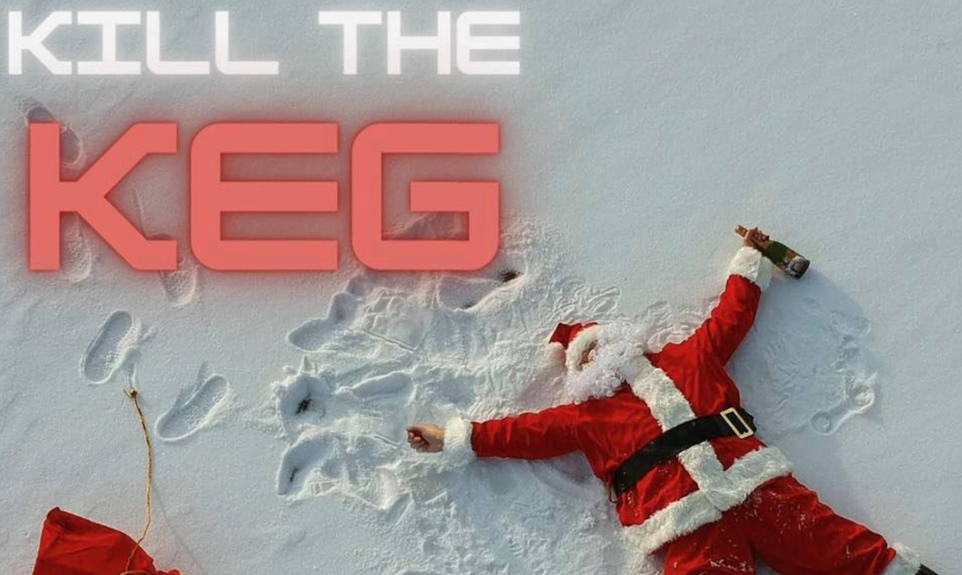Kill the Keg: Santa's Jacket Edition