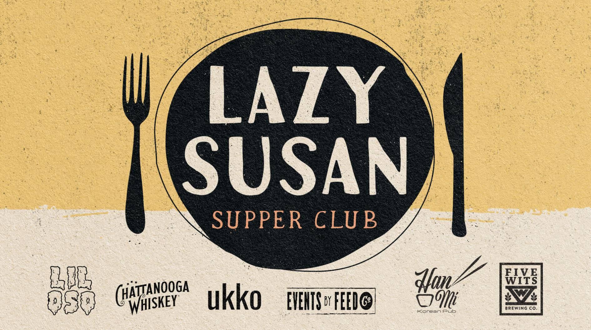 Lazy Susan Supper Club