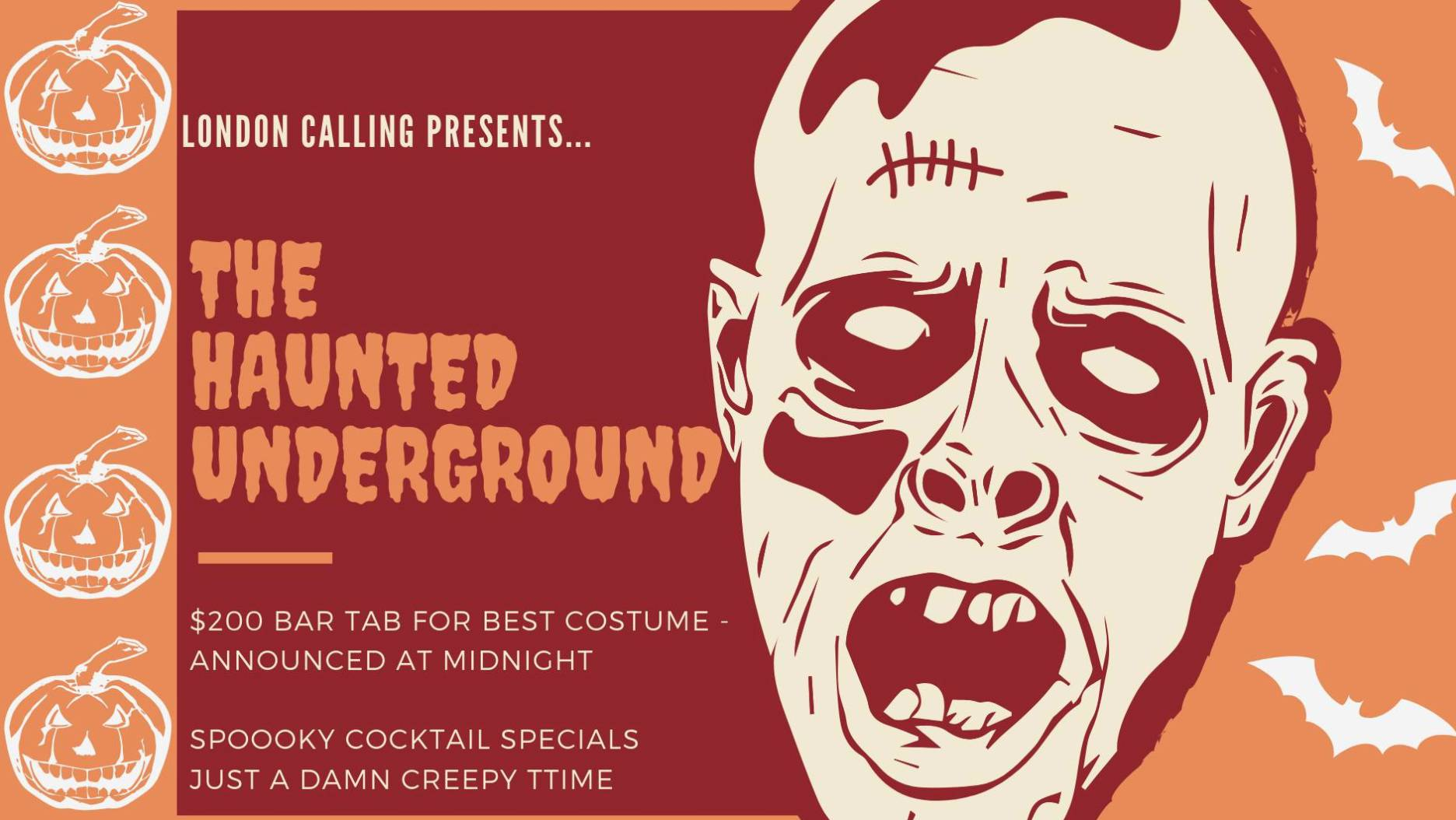 The Haunted Underground!