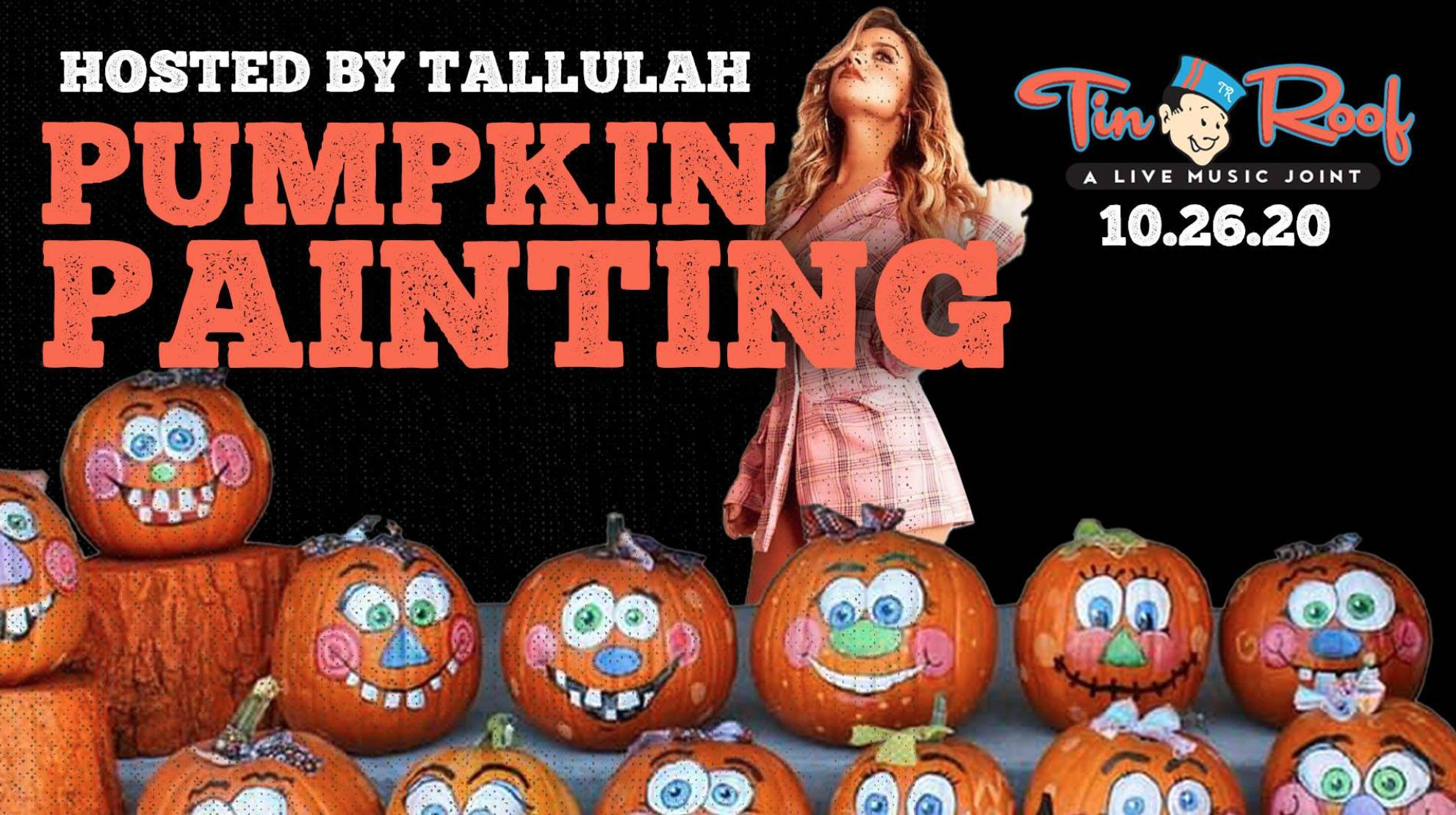 Pumpkin Painting w/ Tallulah