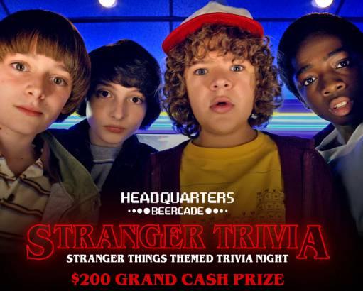 Stranger Things Themed Trivia at HQ