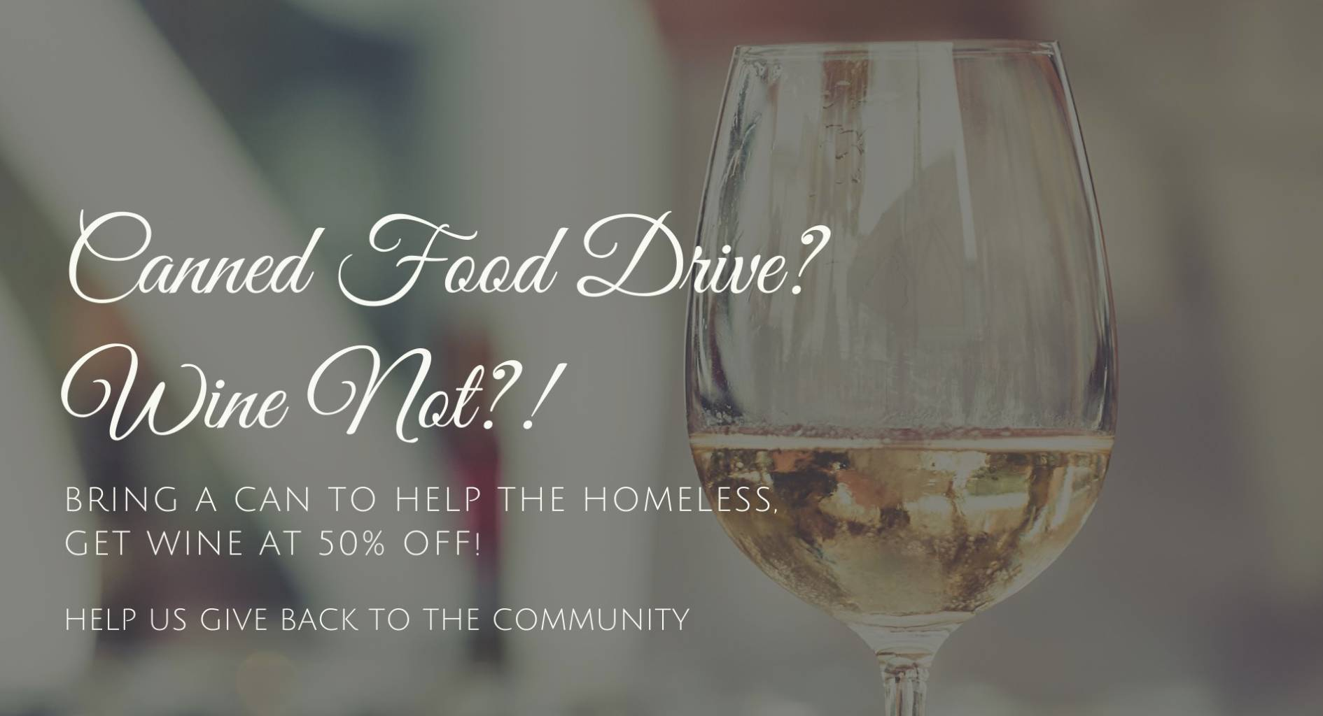 Canned Food Drive? Wine Not?!