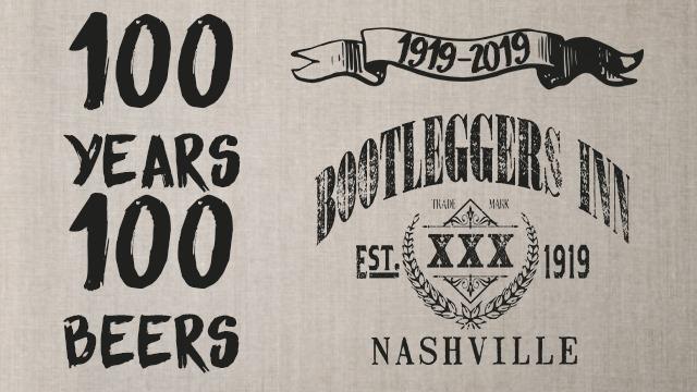 100 Years 100 Beers Bootleggin' Celebration