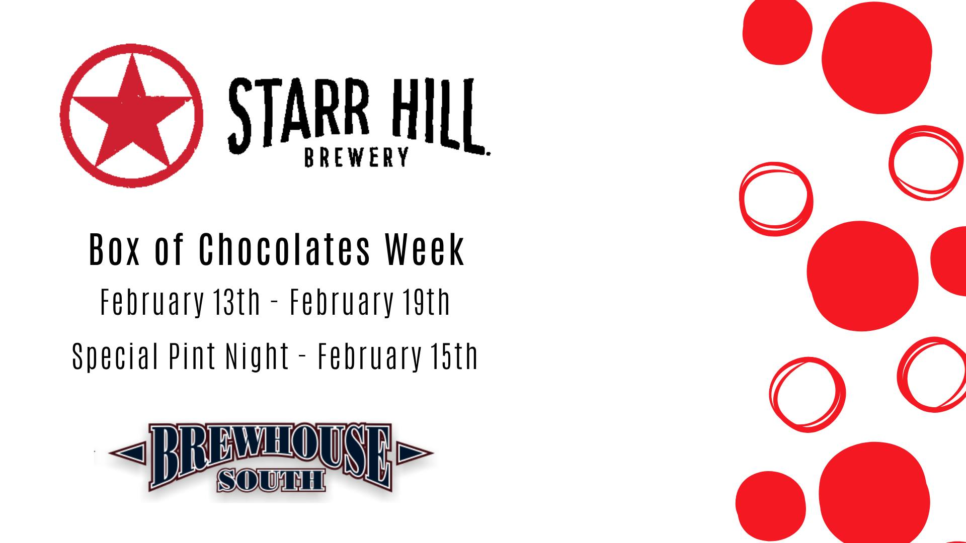 Starr Hill Box of Chocolates Week
