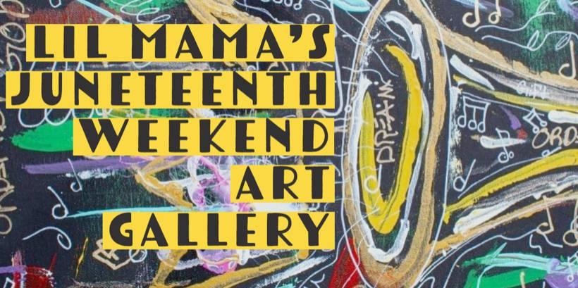 Juneteenth Weekend Art Gallery