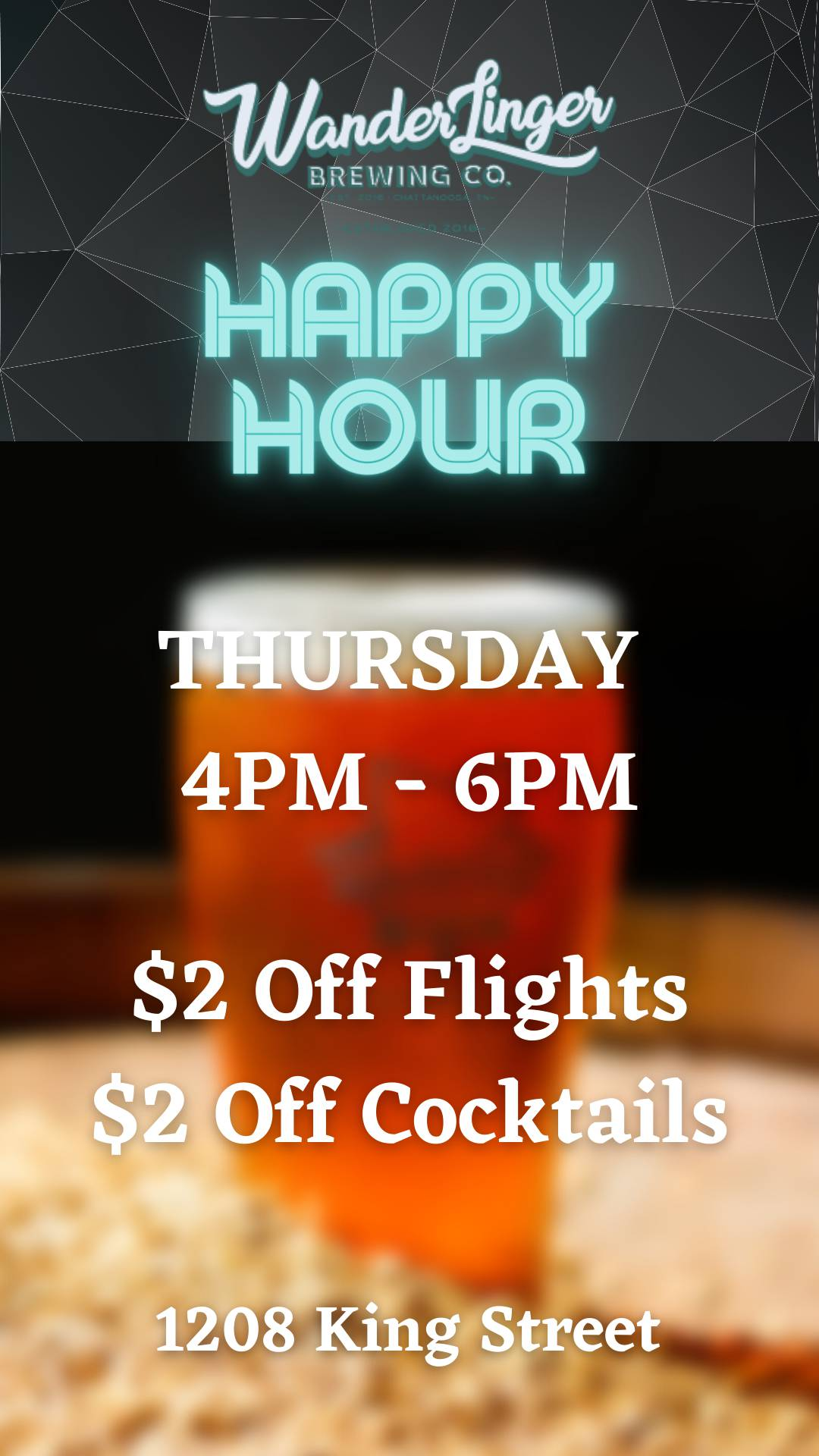 Thursday Happy Hour! $2 Off Flights / $2 Off Cocktails