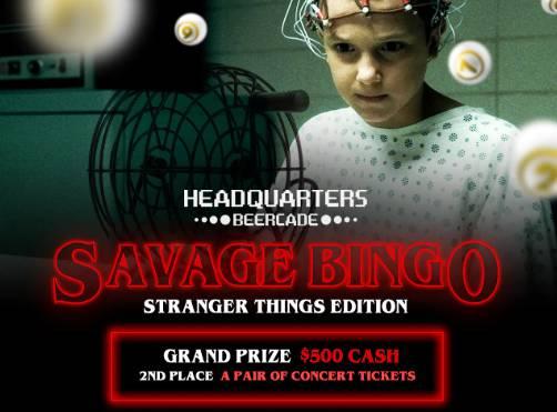 Savage Bingo Stranger Things Edition
