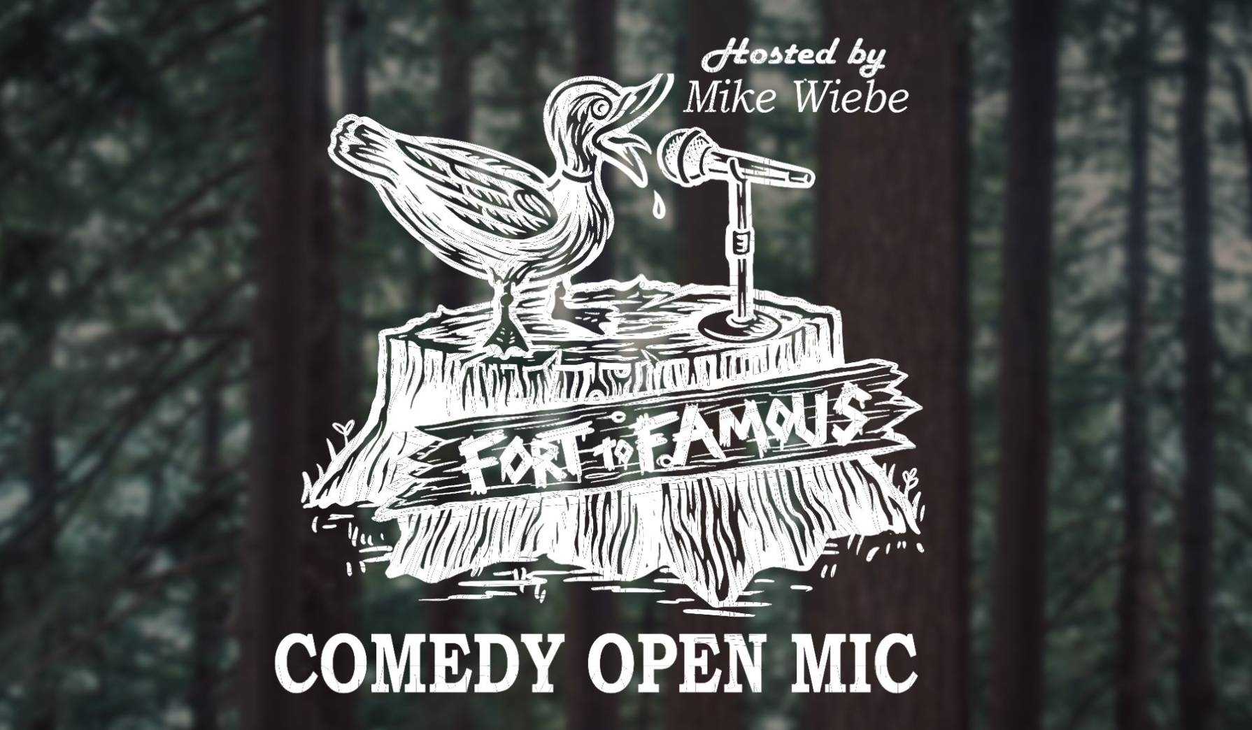Fort to Famous Comedy Open Mic