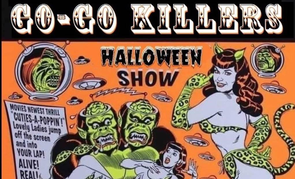 Halloween w the Go-Go Killers & Friends