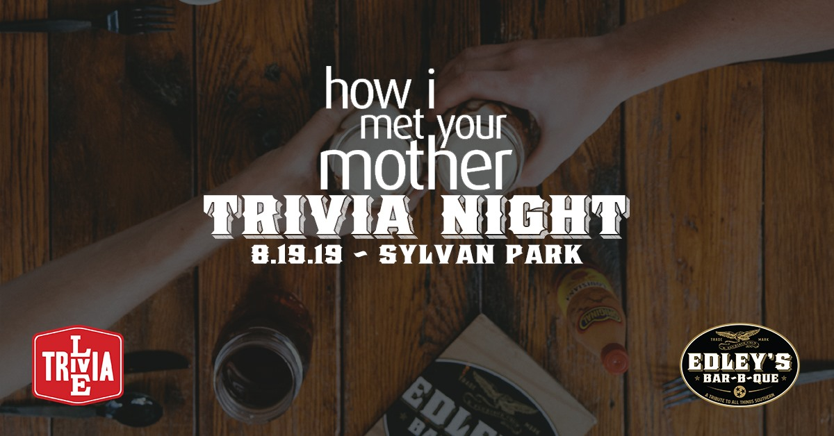 How I Met Your Mother Live Trivia