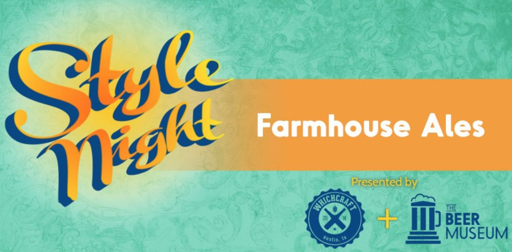 WhichCraft & Beer Museum Style Night - Local Farmhouse Ales