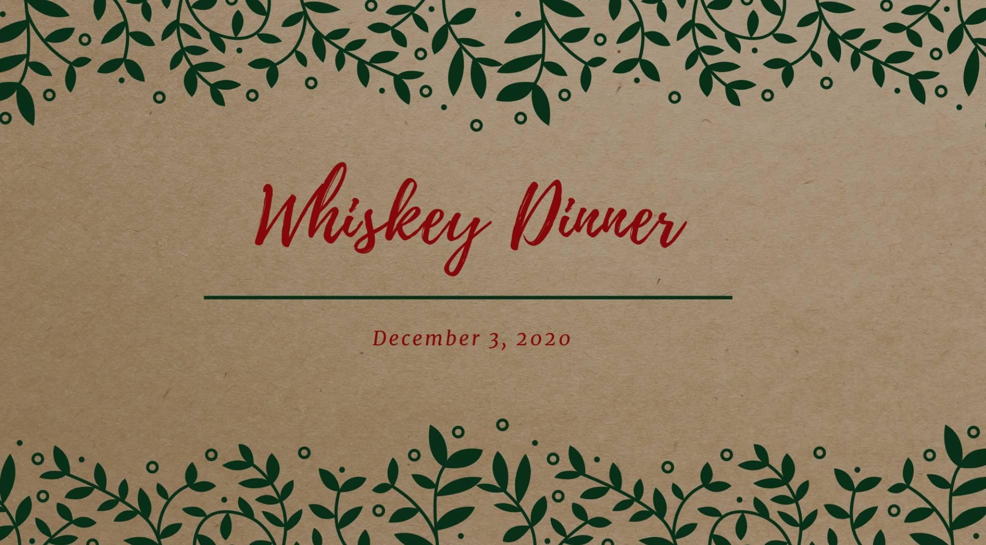 Whiskey Dinner 🥃