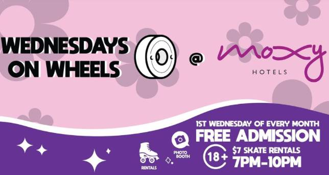 Wednesday on Wheels at the Moxy