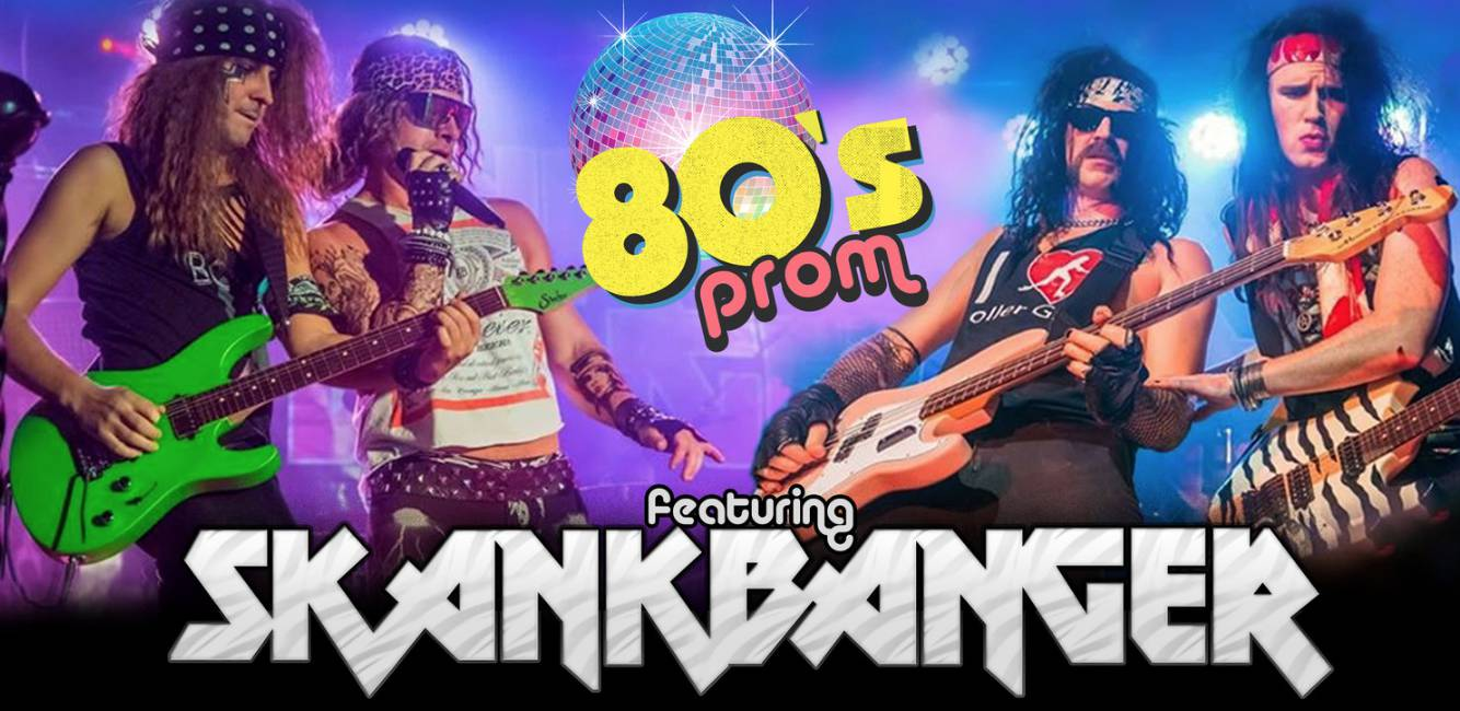 Skank Banger - 80s Tribute Hair Band