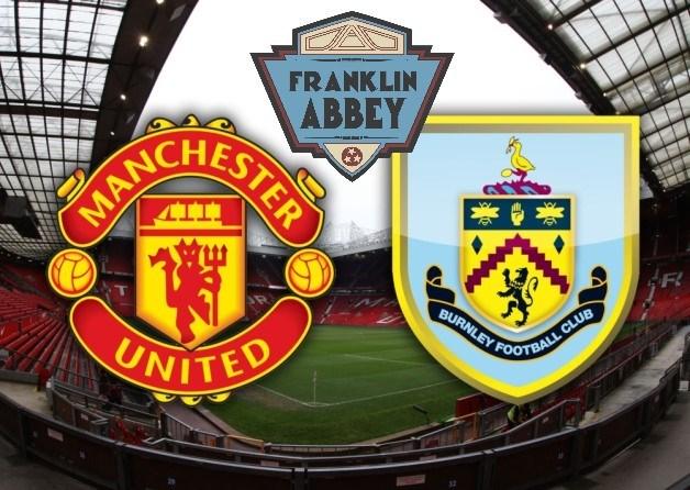 Manchester United vs. Burnely