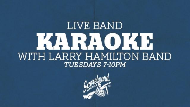 Live Band Karaoke w/ Larry Hamilton