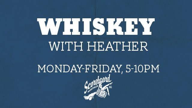 Whiskey with Heather