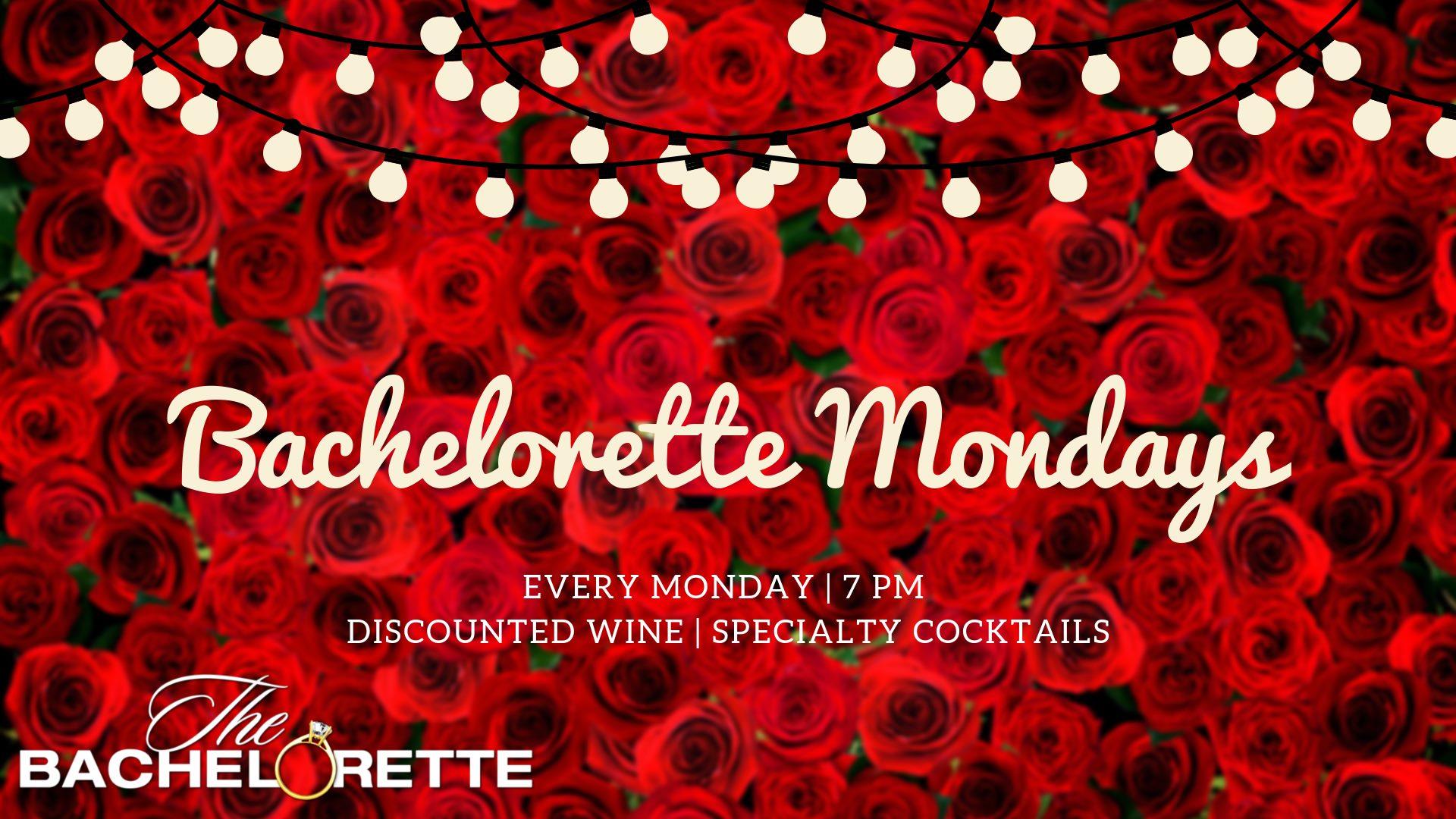 Bachelorette Mondays
